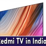 Redmi To Launch TVs in India